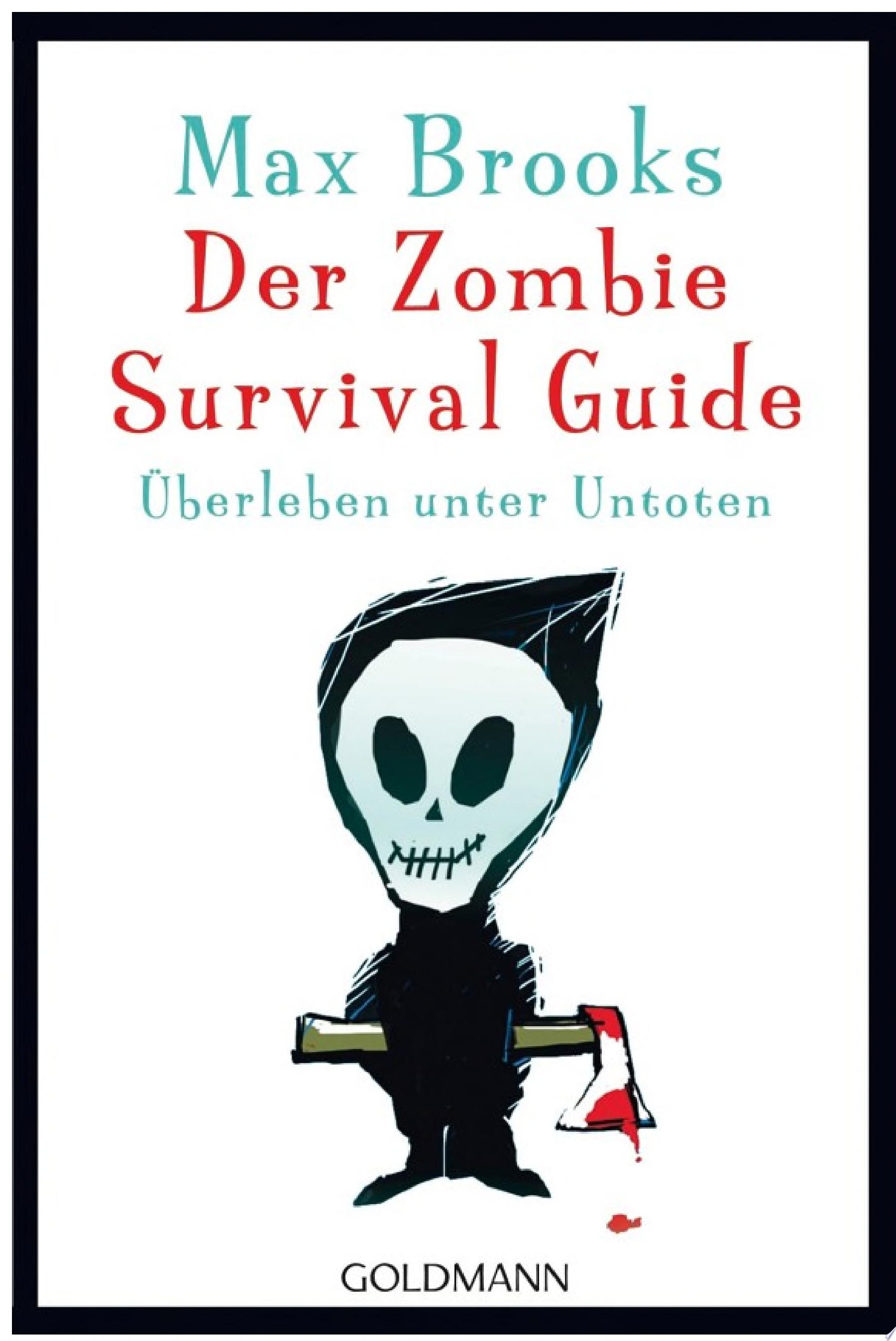 Der Zombie Survival Guide