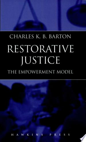 Read Book Restorative Justice Free PDF - Read Full Book