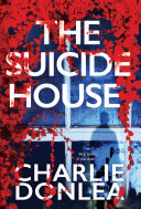 The Suicide House