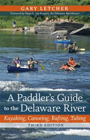 A Paddler s Guide to the Delaware River