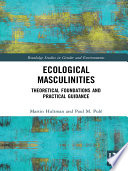 Ecological Masculinities