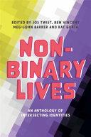 Non Binary Lives