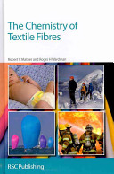 The Chemistry of Textile Fibres Book