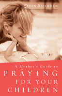 A Mother's Guide to Praying for Your Children Pdf/ePub eBook