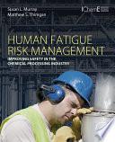 Human Fatigue Risk Management