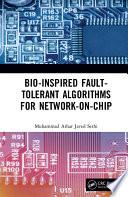 Bio Inspired Fault Tolerant Algorithms for Network on Chip