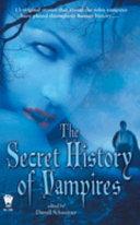 The Secret History of Vampires Book