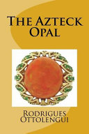 Free Download The Azteck Opal Book