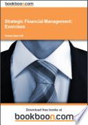 Strategic Financial Management  Exercises