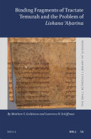 Binding Fragments of Tractate Temurah and the Problem of Lishana A   arina