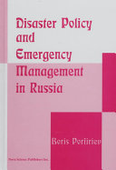 Disaster Policy and Emergency Management in Russia