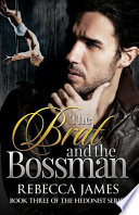 The Brat and the Bossman