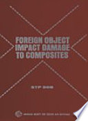 Foreign Object Impact Damage to Composites