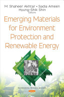 Emerging Materials for Environment Protection and Renewable Energy
