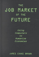 The Job Market of the Future