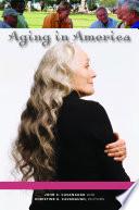 Aging In America 3 Volumes