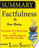 Summary And Analysis: Factfulness