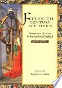 Fifteenth-Century Attitudes