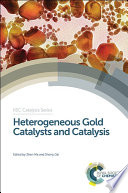 Heterogeneous Gold Catalysts and Catalysis