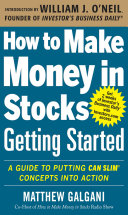 How to Make Money in Stocks Getting Started: A Guide to Putting CAN SLIM Concepts into Action Pdf/ePub eBook