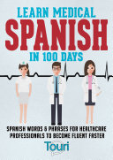 Pdf Learn Medical Spanish in 100 Days Telecharger
