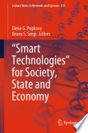 """""""Smart Technologies"""" for Society, State and Economy"""