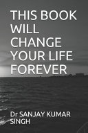 This Book Will Change Your Life Forever
