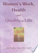 Women s Work  Health  and Quality of Life Book