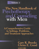 The New Handbook of Psychotherapy and Counseling with Men Book PDF