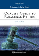 Concise Guide to Paralegal Ethics