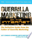 Guerilla Marketing on the Internet  The Definitive Guide from the Father of Guerilla Marketing Book