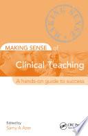 Making Sense of Clinical Teaching
