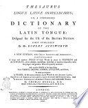 Thesaurus Lingu   Latin   Compendiarus  Or A Compendious Dictionary of the Latin Tongue     By Mr  Robert Ainsworth Book
