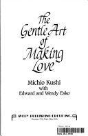 The Gentle Art of Making Love