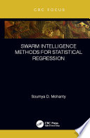 Swarm Intelligence Methods for Statistical Regression