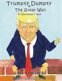Trumpty Dumpty and The Great Wall