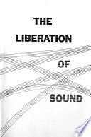 The Liberation of Sound