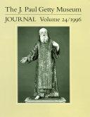 J. Paul Getty Museum Journal: Volume 24/1996