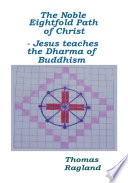The Noble Eightfold Path of Christ