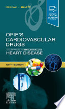Opie s Cardiovascular Drugs  A Companion to Braunwald s Heart Disease E Book Book