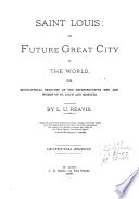 Saint Louis The Future Great City Of The World