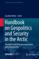 Handbook on Geopolitics and Security in the Arctic
