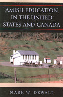 Amish Education in the United States and Canada Book