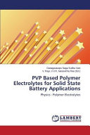 Pvp Based Polymer Electrolytes for Solid State Battery Applications