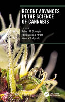 Recent Advances in the Science of Cannabis