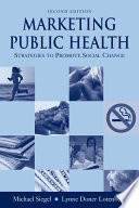 Marketing Public Health  Strategies to Promote Social Change