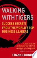 Walking With Tigers Book PDF