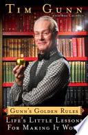 Gunn s Golden Rules