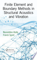 Finite Element And Boundary Methods In Structural Acoustics And Vibration Book PDF