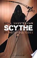 Scythe 01 - Die Hüter des Todes